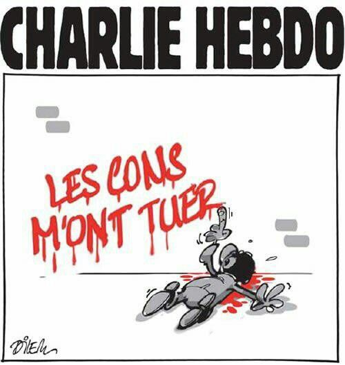 Les cons m'ont tué... #jesuischarlie #CharlieHebdo