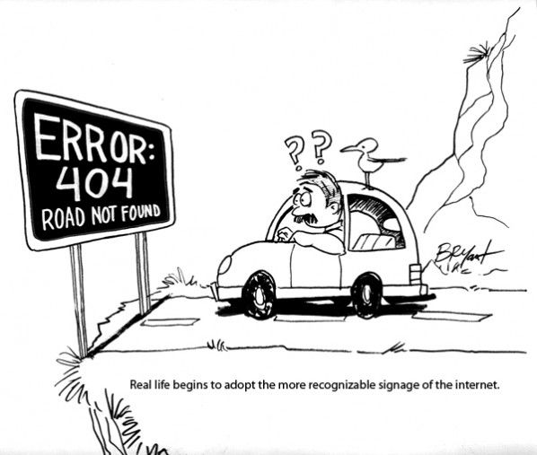 Error 404 Cartoon By Bryant Arnold Published: Signage, Real Life, Cartoons, Management, Social Media, Education, Learning, School, Fun