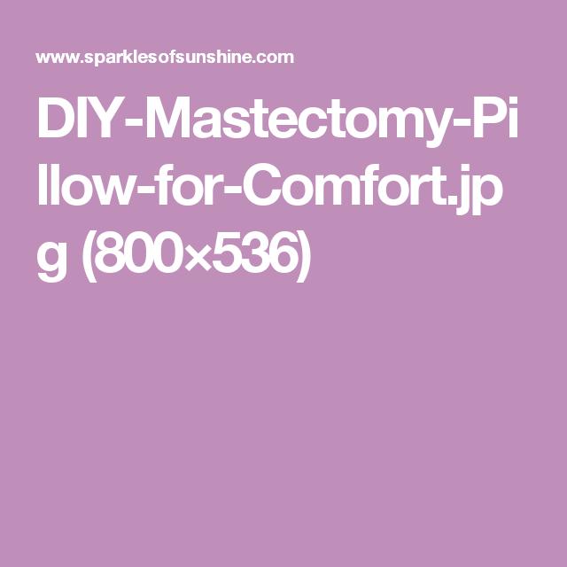 DIY-Mastectomy-Pillow-for-Comfort.jpg (800×536)