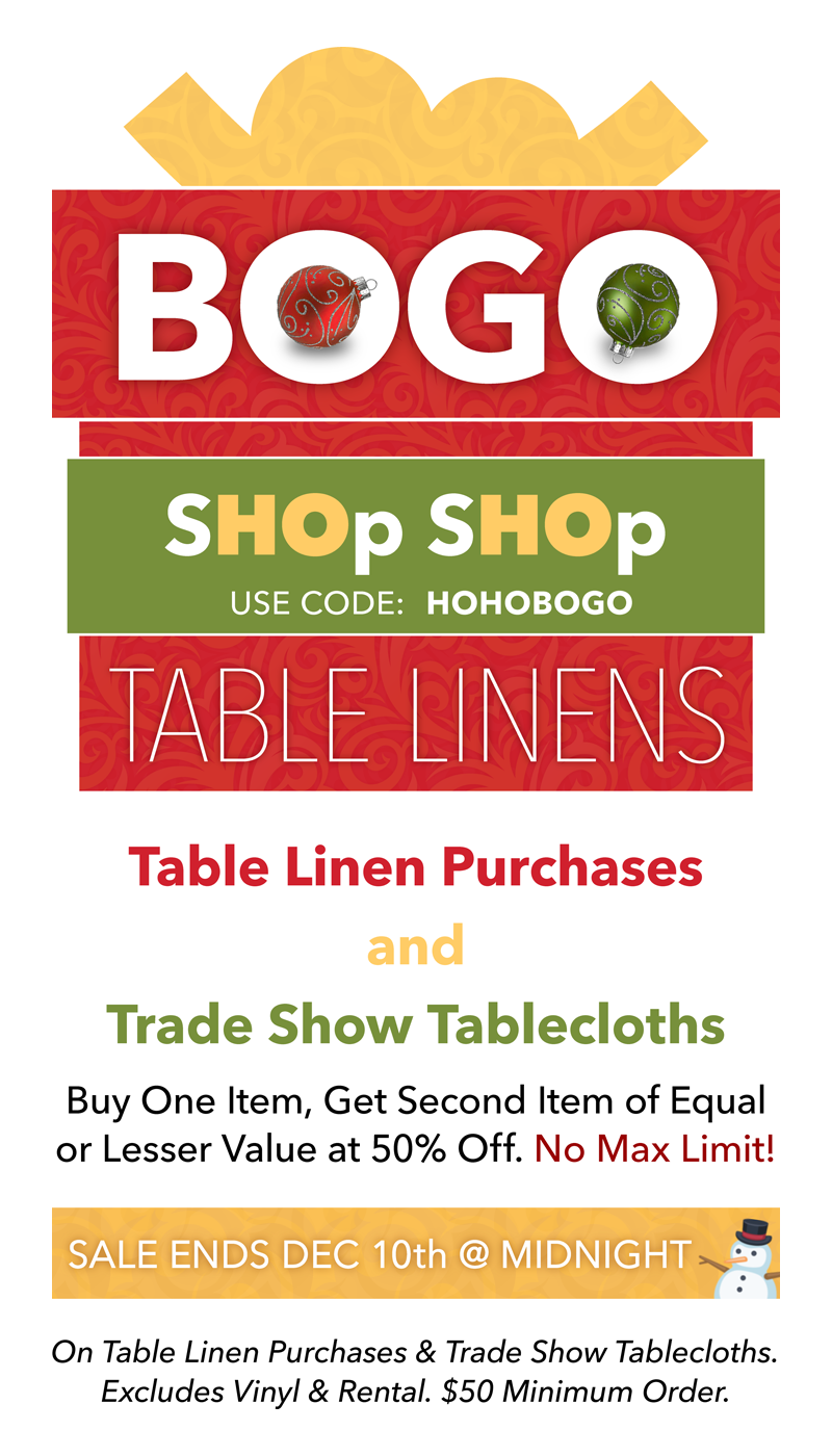 Buy One Table Linen Item Or Trade Show Tablecloth And Get The