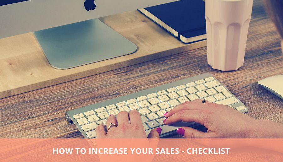 how to increase your sales - checklist. You can use this checklist before you upload a new product in your online shop.