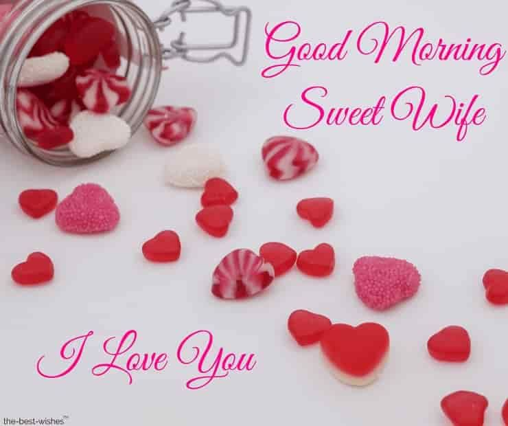 Best Good Morning Wishes For Girlfriend Good Morning Love You Romantic Good Morning Quotes Good Morning Wife