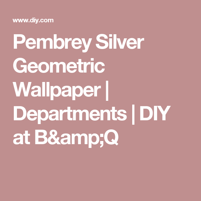 Pembrey silver geometric wallpaper wallpaper pembrey silver geometric wallpaper departments diy at bq gumiabroncs Image collections