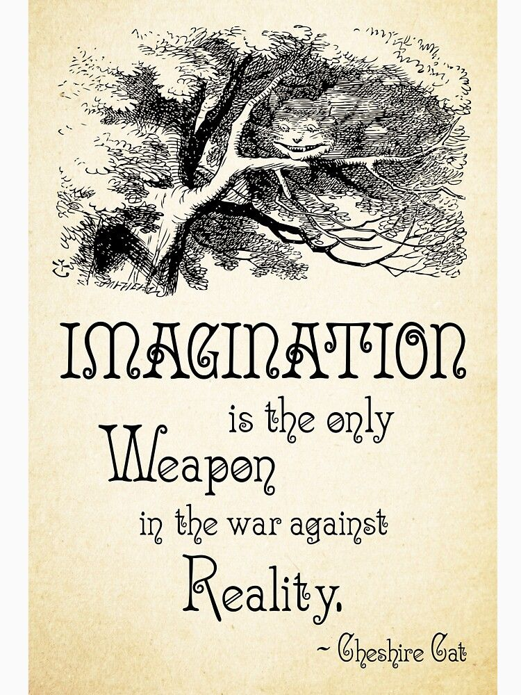 Alice in Wonderland Quote - Imagination is the only Weapon in the war against Reality - Cheshire Cat - 0139 Essential T-Shirt by ContrastStudios