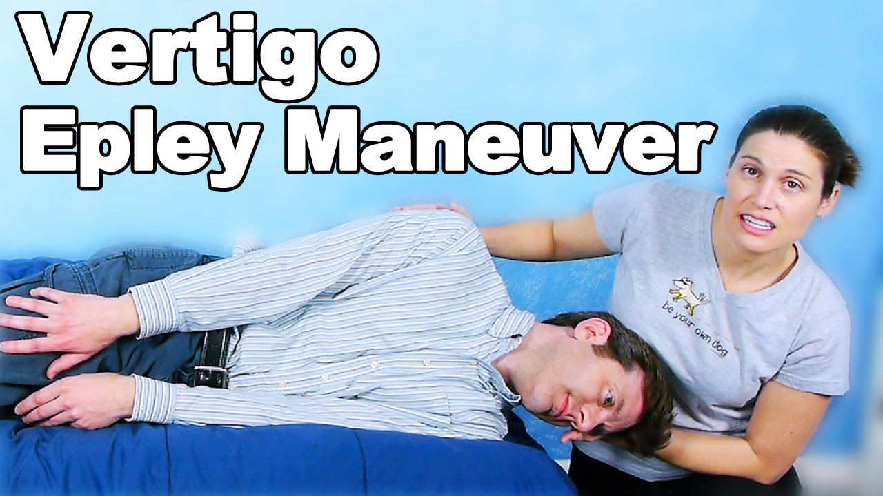 Vertigo Epley Maneuver Ask Doctor Jo Epley Maneuver Vertigo Treatment Vertigo