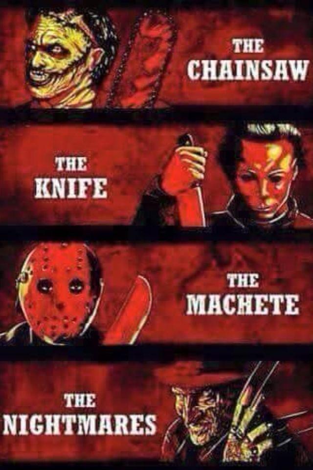 b84334e6341 Leatherface. Michael Myers. Jason Voorhees. Freddy Krueger.