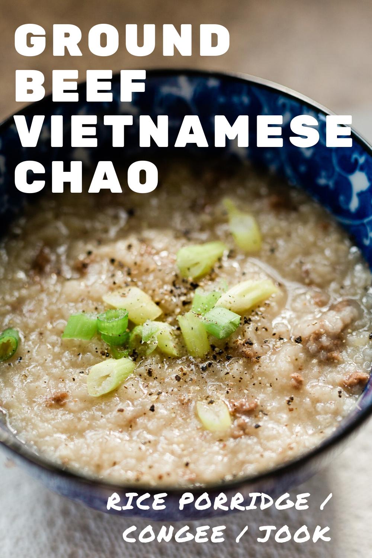 Instant Pot Ground Beef Chao Vietnamese Rice Porridge Congee Recipe In 2020 Instapot Recipes Sick Food Vietnamese Congee Recipe
