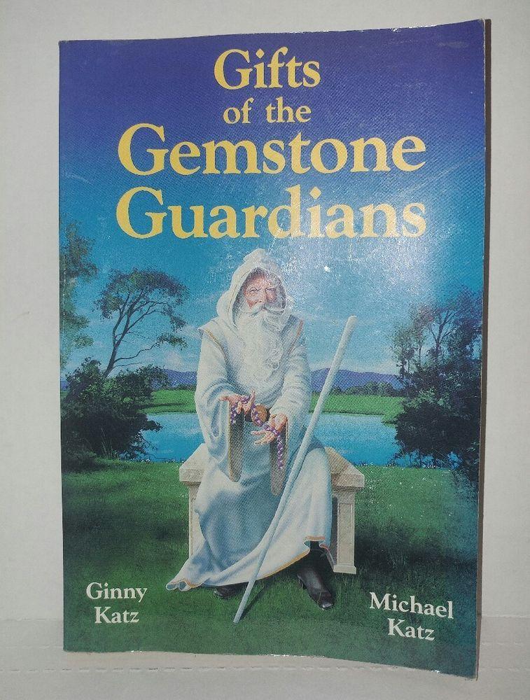 MICHAEL KATZ GINNY KATZ Gifts of the gemstone Guardians