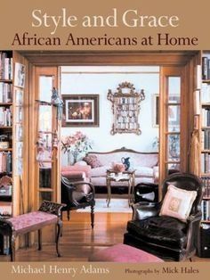 Style And Grace 5 African American Decor Books To Add Your Coffee Table