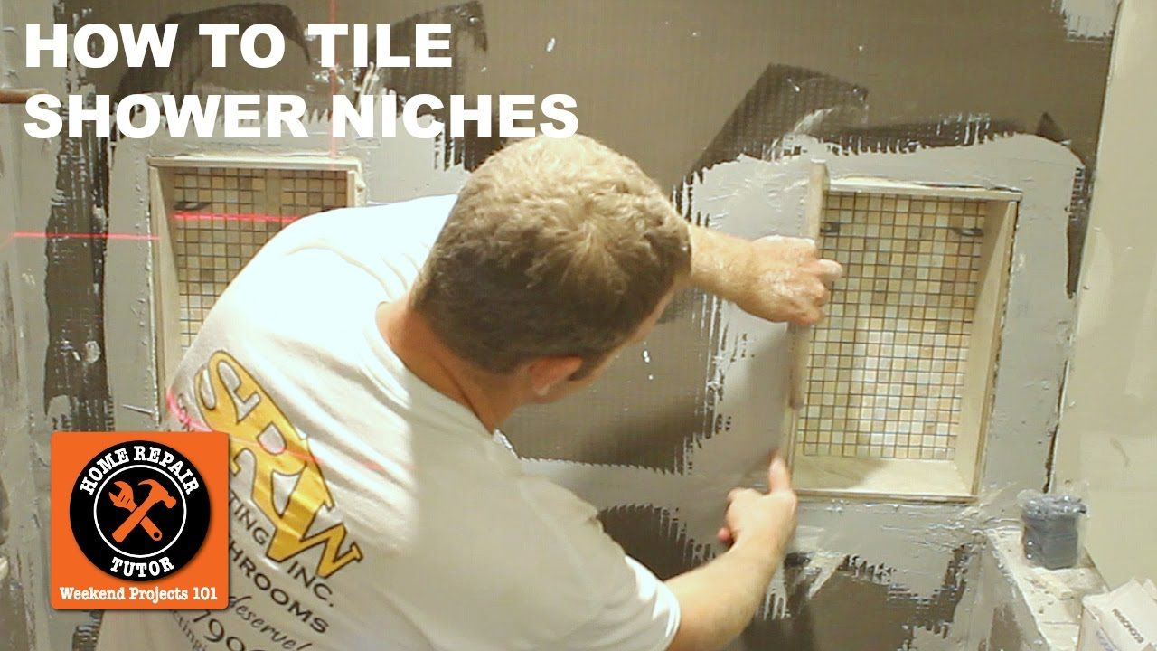 Tiling a Shower Niche (Step-by-Step) -- by Home Repair Tutor ...