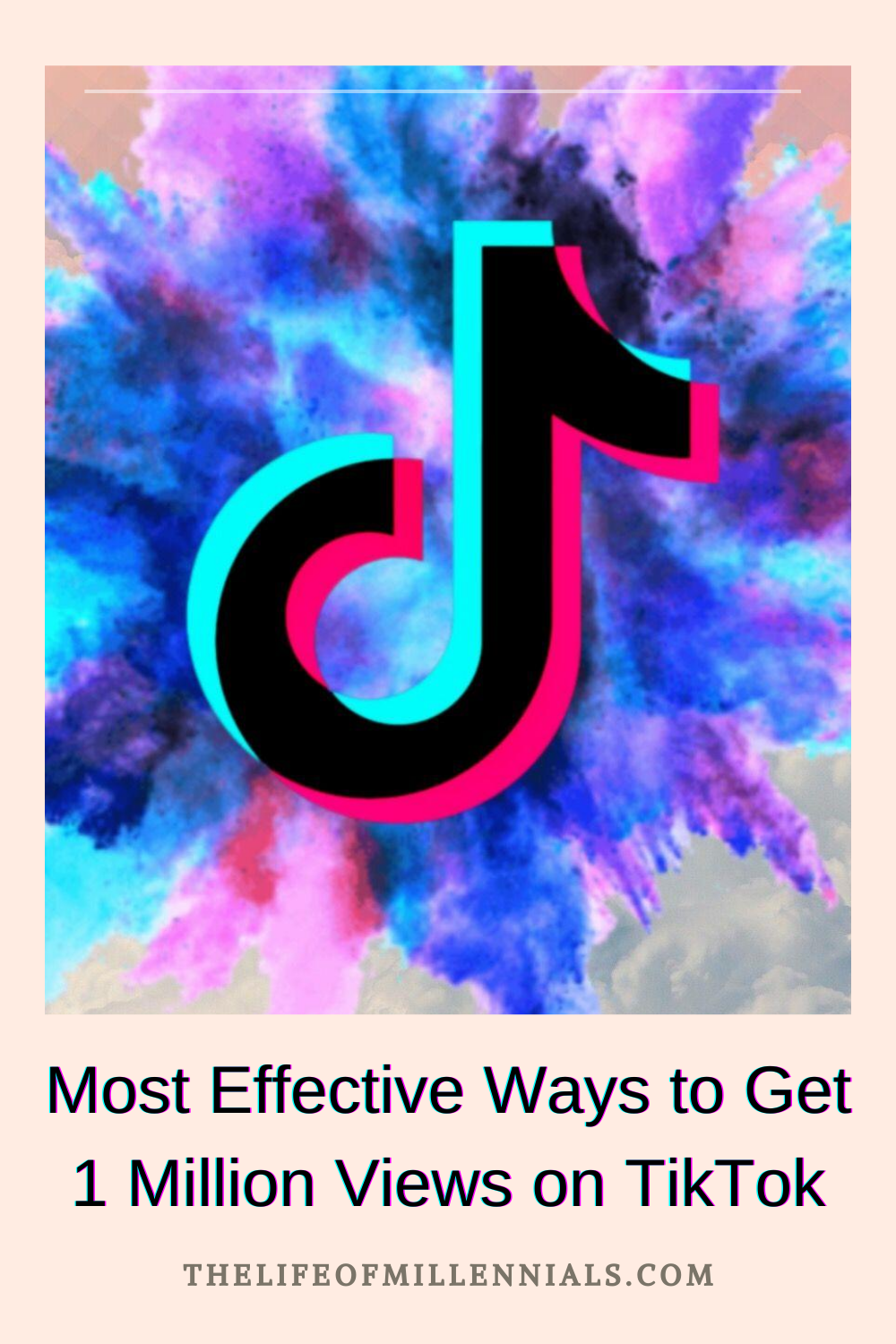 Most Effective Ways To Get 1 Million Views On Tiktok How To Get Life Got 1