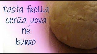 TORTA SENZA BURRO,SENZA UOVA - YouTube