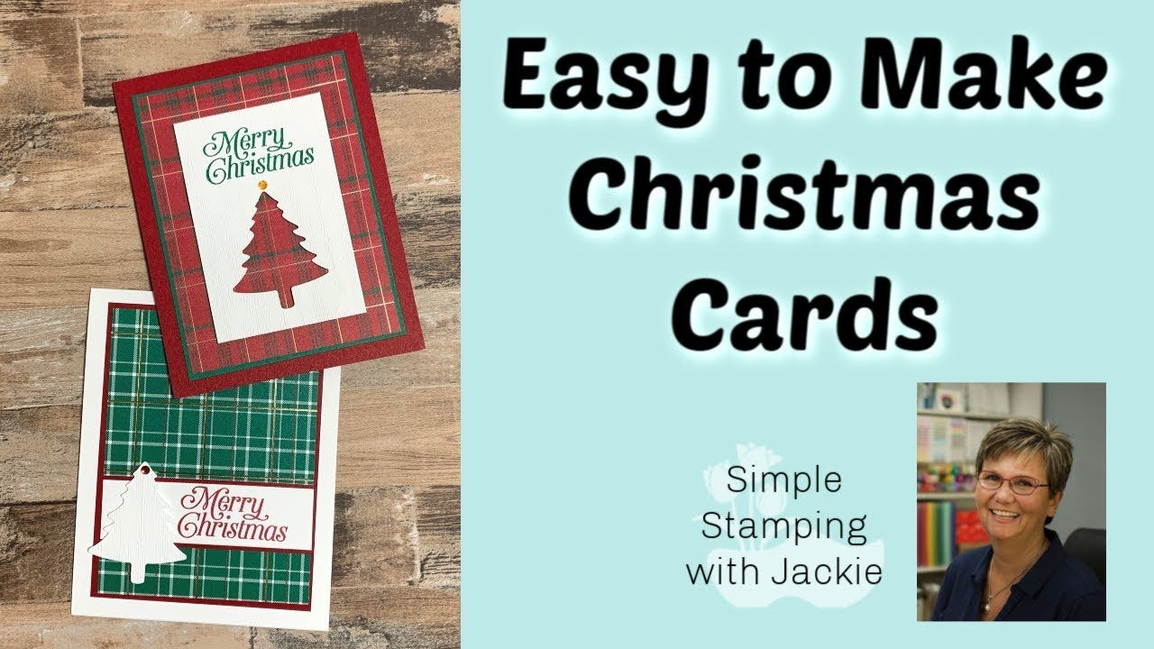 Cardmaking Video Tutorial By Jackie Bokhuisl How To Make Simple Christmas Cards Quickly Simple Christmas Cards Christmas Cards Christmas Cards Handmade Diy