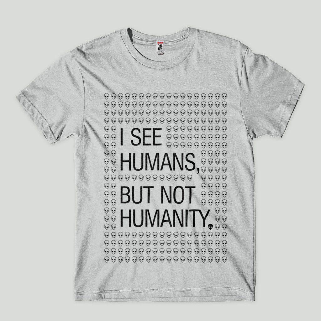 75fa5c44af391 Camisa Frases Vejo humanos mas nao vejo humanidade