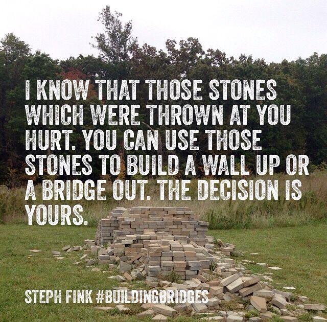 My prayer is that you build a bridge out. #buildingbridges