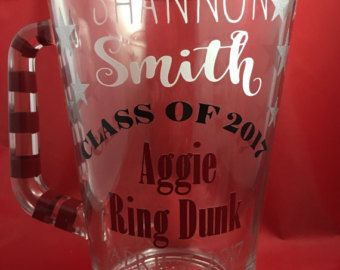Texas A&M Aggie Ring Dunk Pitcher- Vinyl lettering and personalized for you! You design the fonts, the letters, the placement, etc.  This is your special time so your pitcher should be exactly what you want it to be. - Ring Dunk Lady
