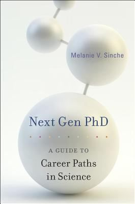 Next gen phd a guide to career paths in science new books books fandeluxe Choice Image