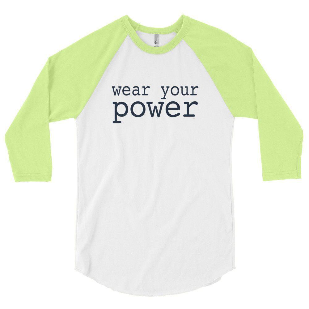 Wear your power 3/4 sleeve raglan shirt -