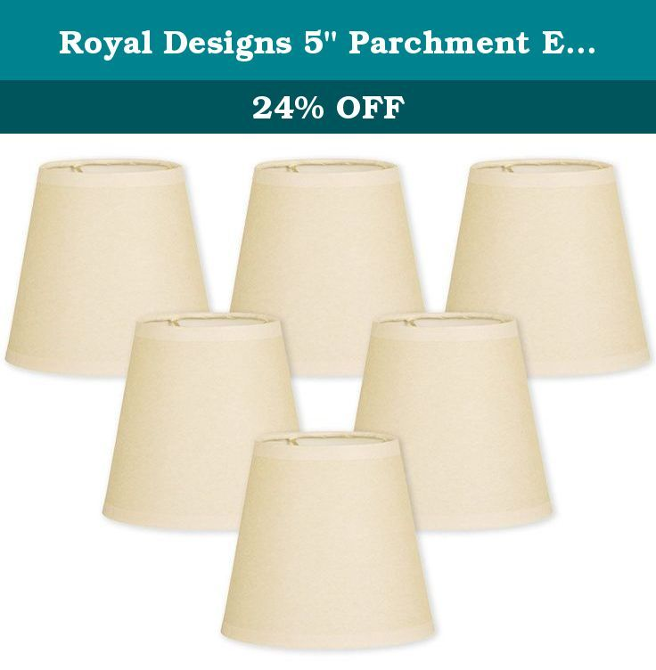 Royal Designs 5 Parchment Empire Eggshell Chandelier Lamp Shade Set Of 6 3