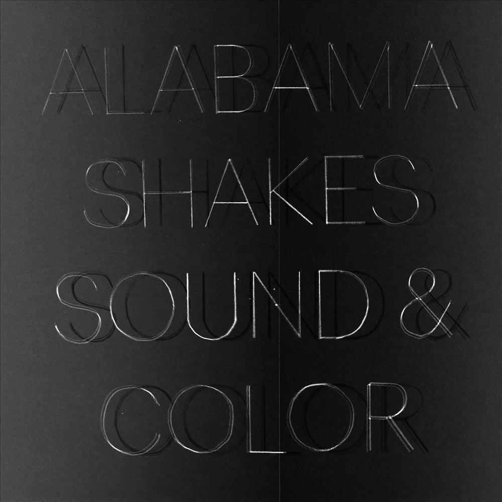 Alabama Shakes Sound Color Best Albums Music Albums Alabama