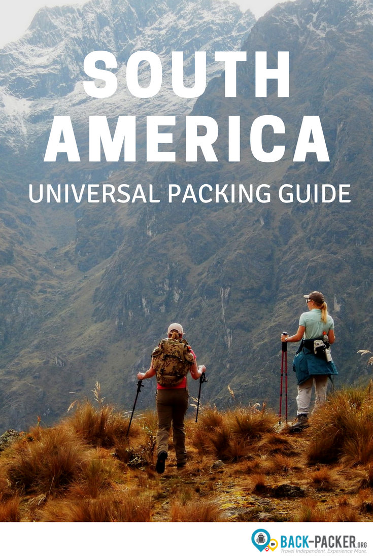 A universal packing list for travel anywhere in South America, including my tried and tested recommendations on bags and backpacks, clothing, toiletries, cameras and electronics, essential documentation, travel insurance and more. A packing guide for South America travel. | Back-packer.org #SouthAmerica #PackingList