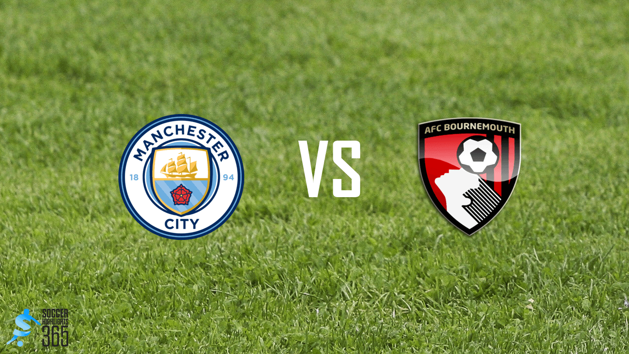 Manchester City vs AFC Bournemouth Highlights Video 24/09/2020