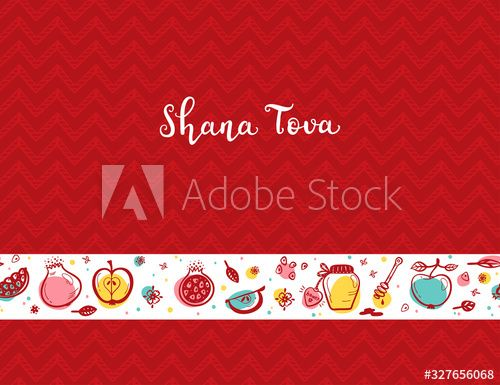 Jewish New Year Holiday. Happy Shana Tova. Rosh Hashanah Vector Greeting Card. Hand Drawn Lettering and Doodle Fruits Seamless border. Pomegranate Fruit, Apples, Honey Jar, Flowers and Leaves - Buy this stock vector and explore similar vectors at Adobe Stock