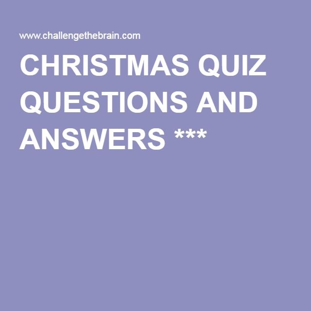 CHRISTMAS QUIZ QUESTIONS AND ANSWERS 1000s of Printable Christmas Quiz Questions and Answers for ...