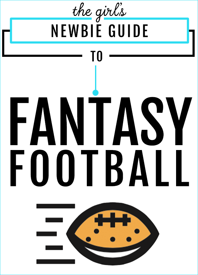How To Play Fantasy Football A Beginner S Guide For Girls Football Team Names Fantasy Football Fantasy Football Names