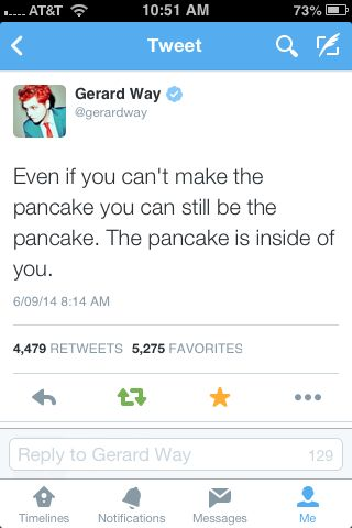 when I find my self in times of trouble Gerard comes to me speaking words of wisdom