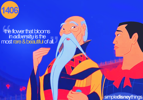 a good quote, and its from Mulan:)