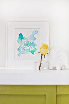 Watercolor Phrase Wall Art DIY - Con otra frase, está genial