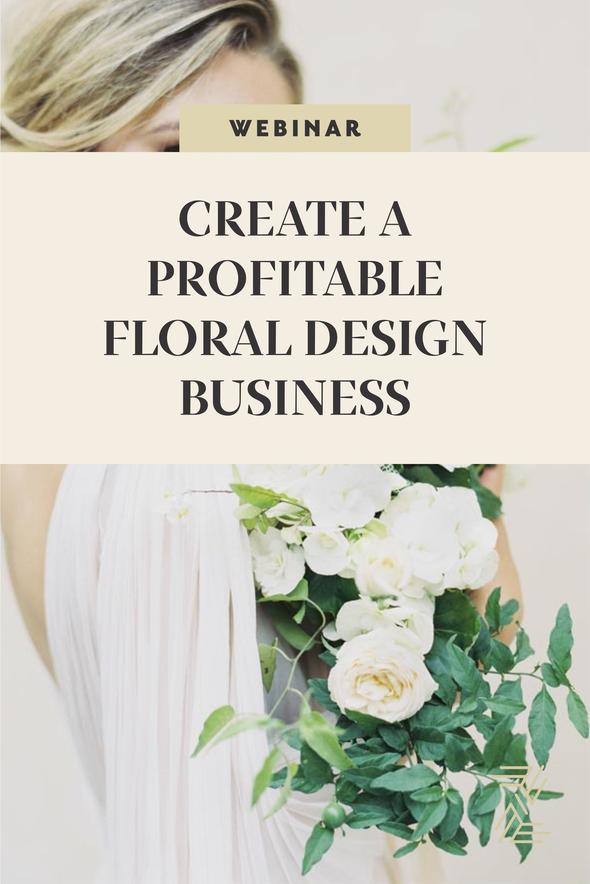 The Business Behind The Blooms A Course For Wedding Floral Designers Teaching You The Busine Floral Design Business Flower Business Wedding Planning Business