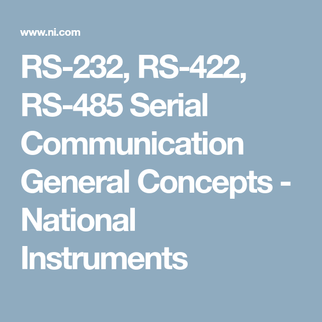 RS-232, RS-422, RS-485 Serial Communication General Concepts