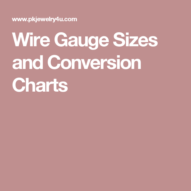 Wire gauge sizes and conversion charts wire wrap inspiration wire gauge sizes and conversion charts greentooth Image collections