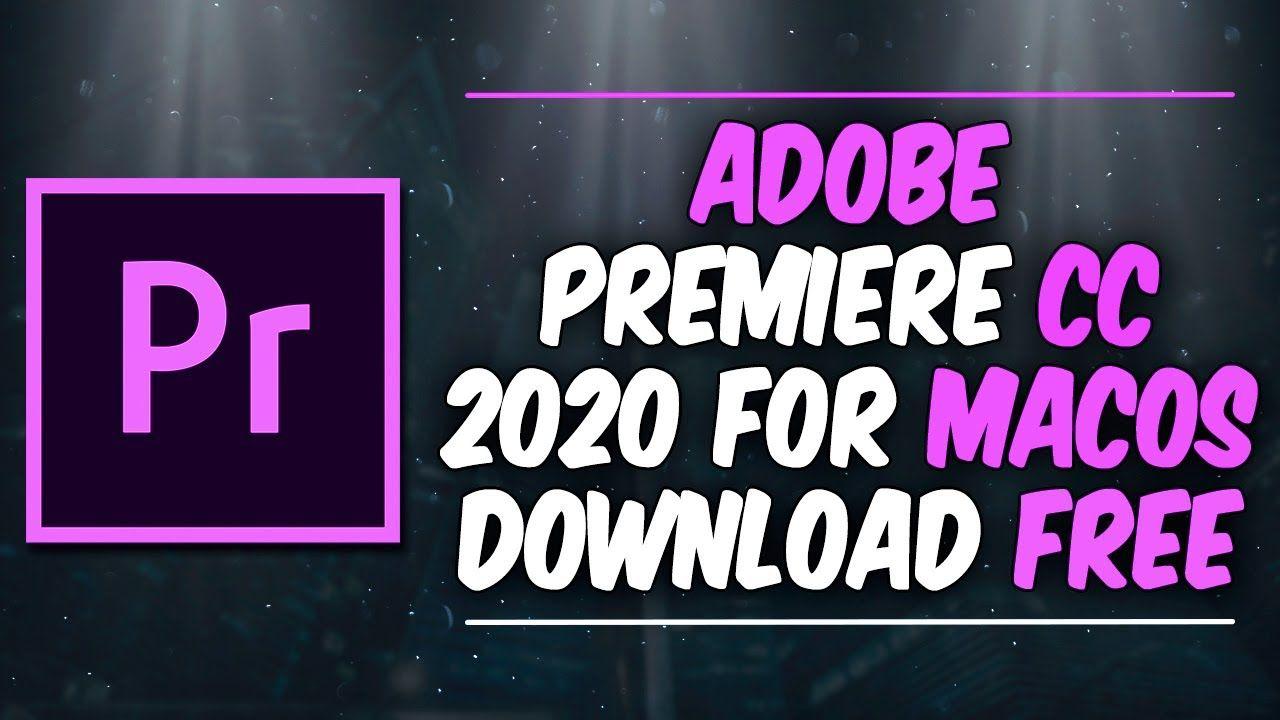 Premiere Pro CC 2020 Mac // How To Download Adobe Premiere