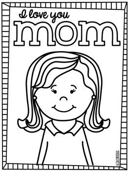 i love my daughter coloring pages | I love you Mom! {Mothers' Day FREEBIE in English and ...