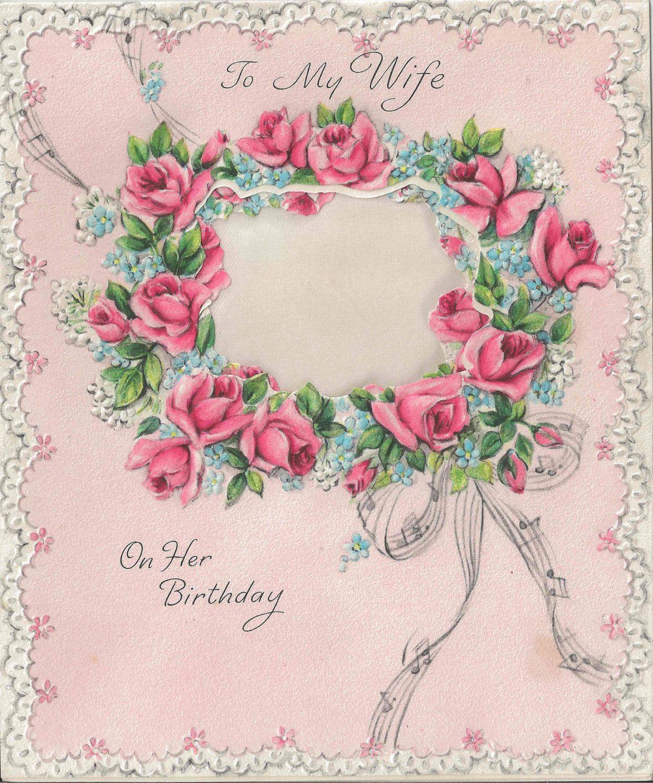 Beautiful hallmark to my wife on her birthday card