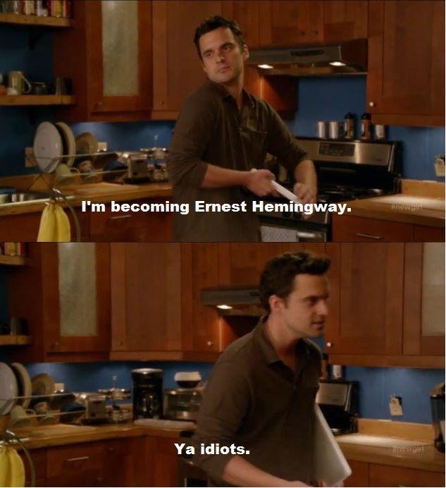 Nick Miller Is Ernest Hemingway. Ya Idiots.