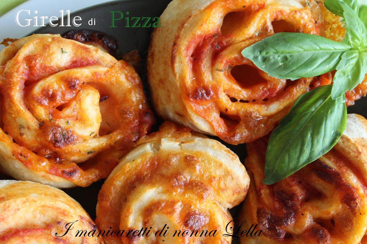 Girelle di pizza | I manicaretti di nonna Lella