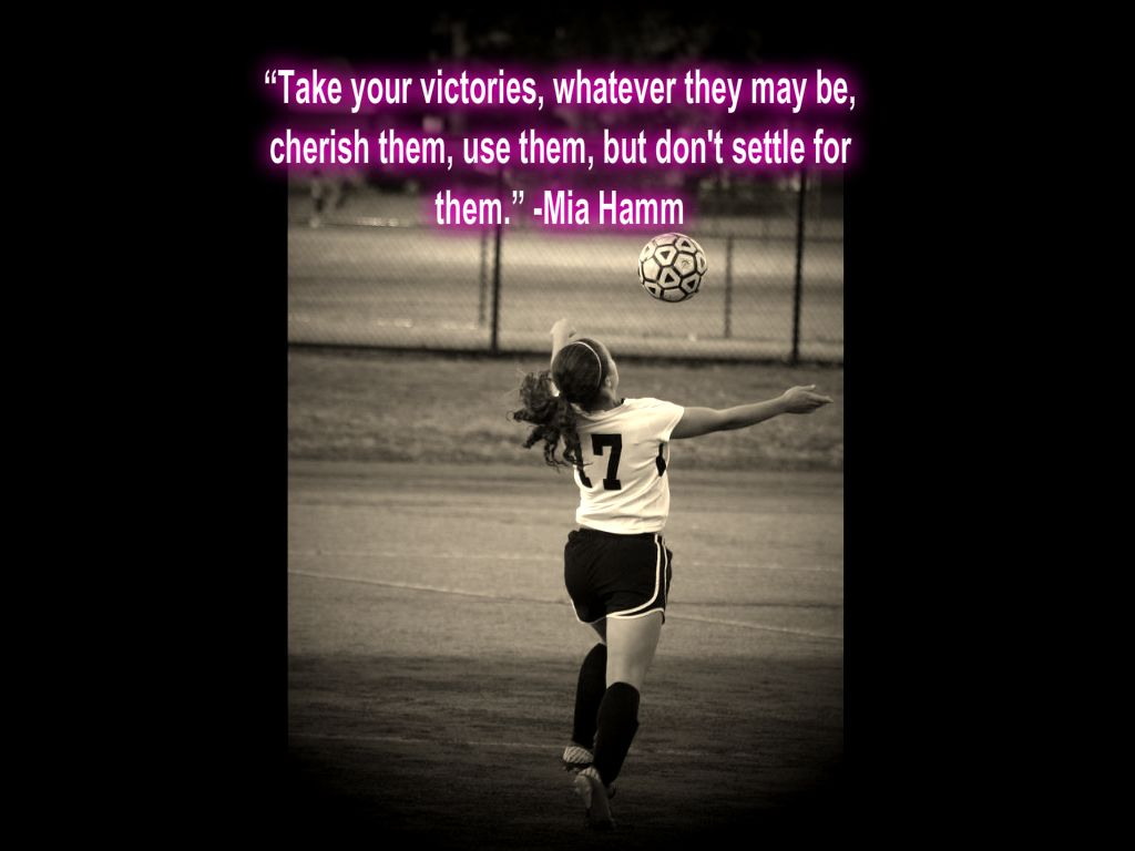 Soccer Quote Soccer Quotes For Girls  Google Search  Soccer  Pinterest
