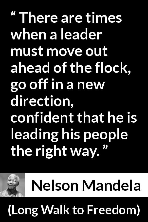 Nelson Mandela Quote About Leadership From Long Walk To Freedom