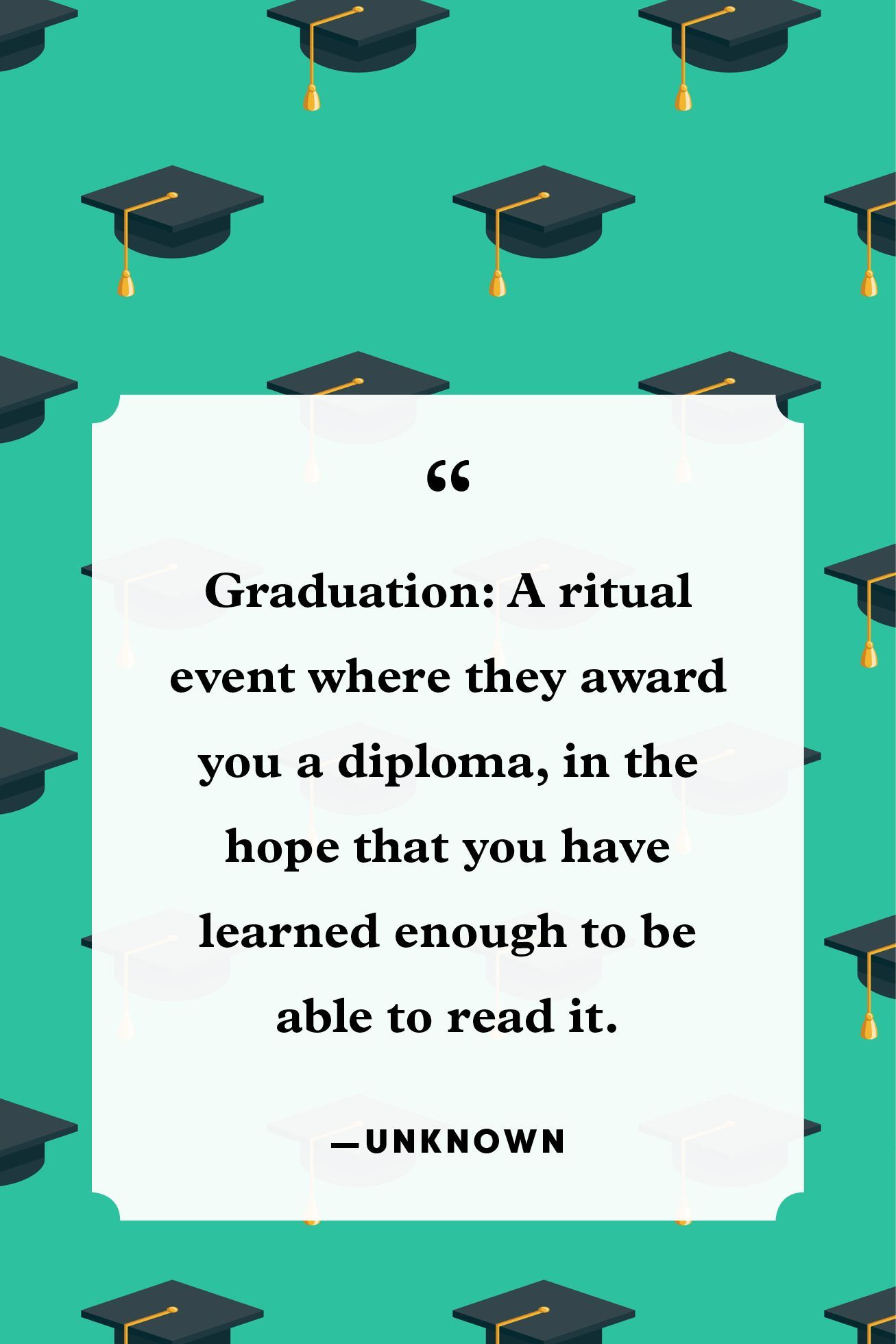 30 Funny Graduation Quotes To Make Your Recent Grad Smile Graduation Quotes Funn