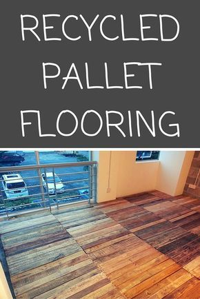 Recycled pallet flooring diy pallets pallet floors and wooden recycled pallet flooring diy solutioingenieria Gallery