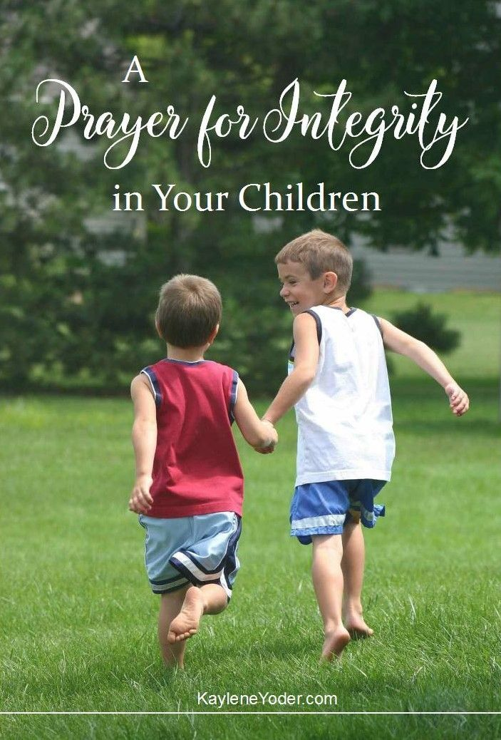 Photo of This prayer for integrity with your children is a heartfelt request …