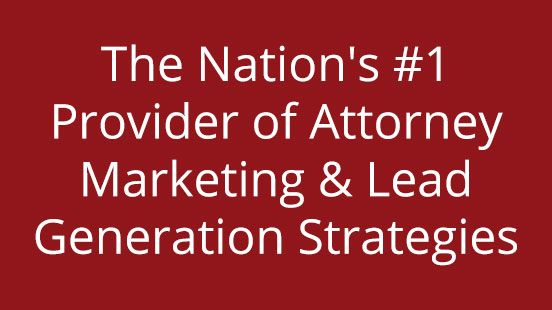 Attorney Lead Generation and Marketing Experts for Law Firms