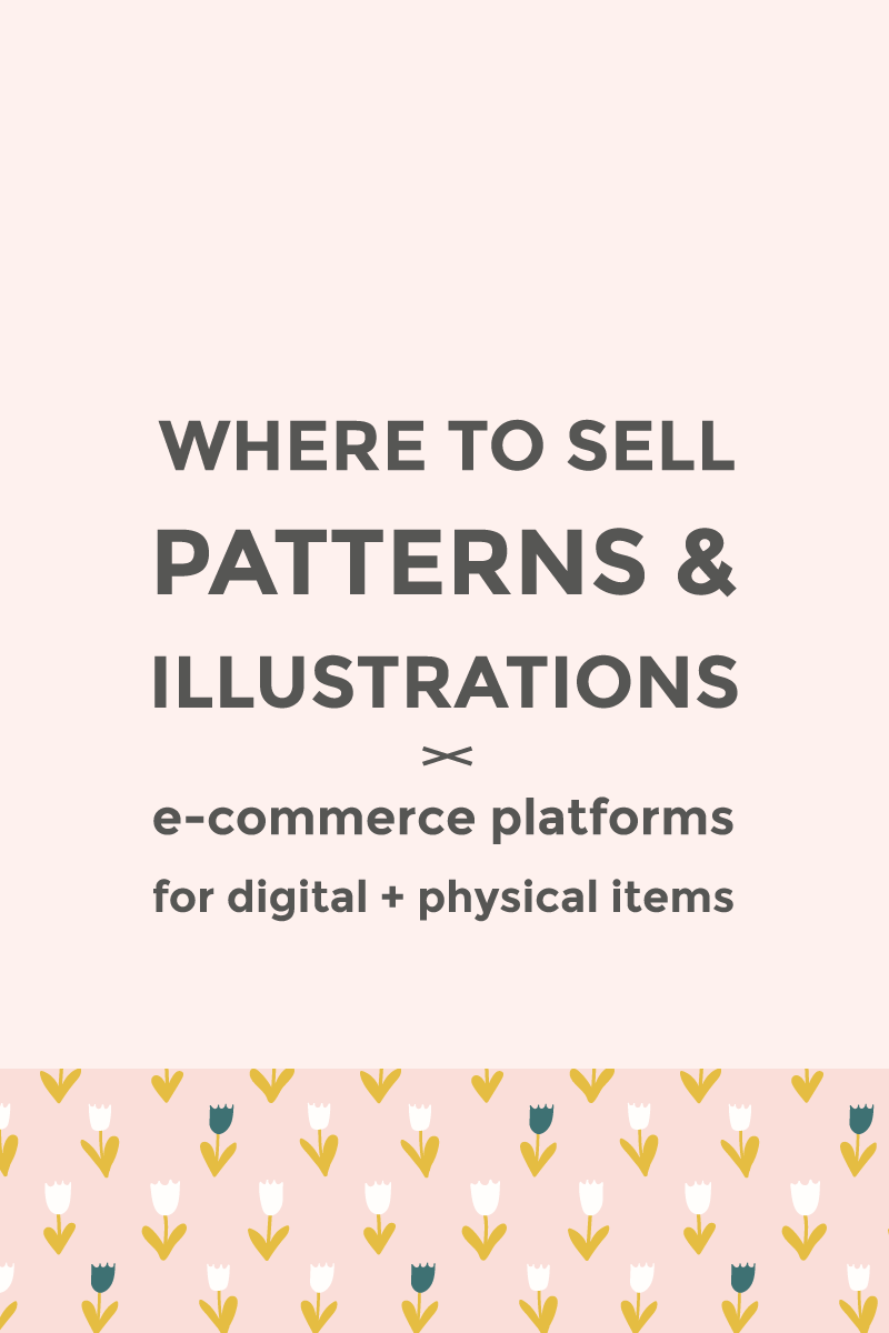 Start Your Digital Patterns Business