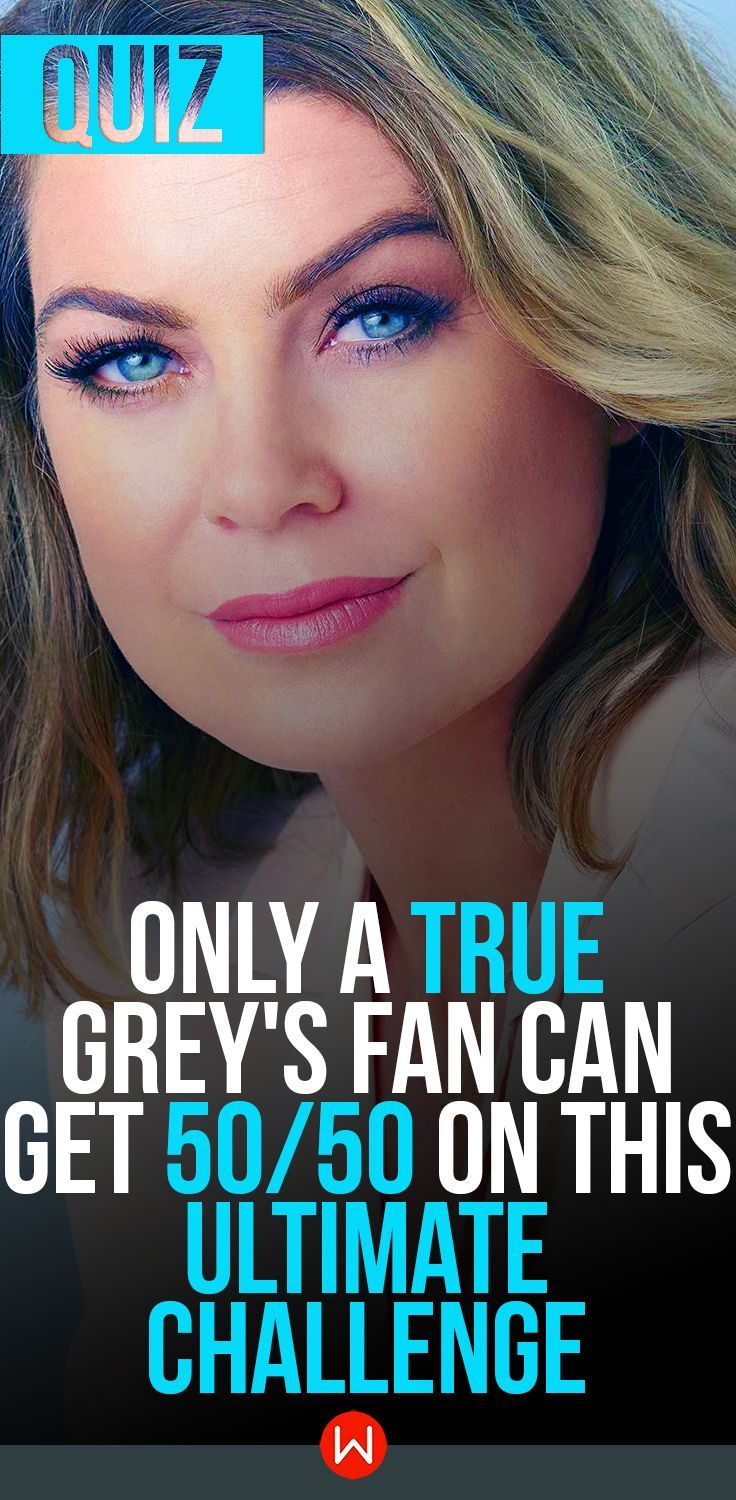Quiz: Only A True Grey\'s Fan Can Get 50/50 On This Ultimate ...