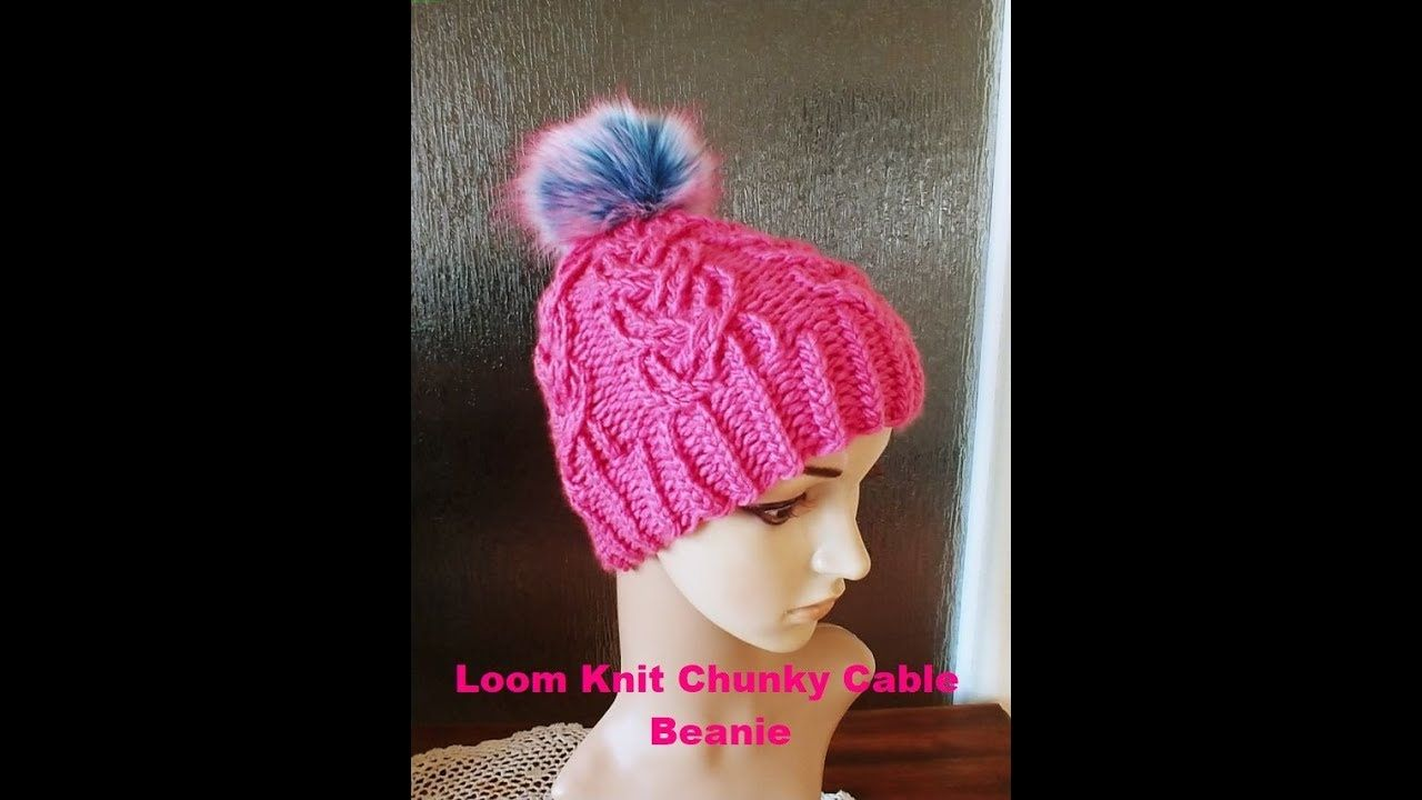 Loom Knit Chunky Cable Beanie Tutorial Youtube Loom Knitting Patterns Hat Loom Knitting Projects Loom Knit Hat