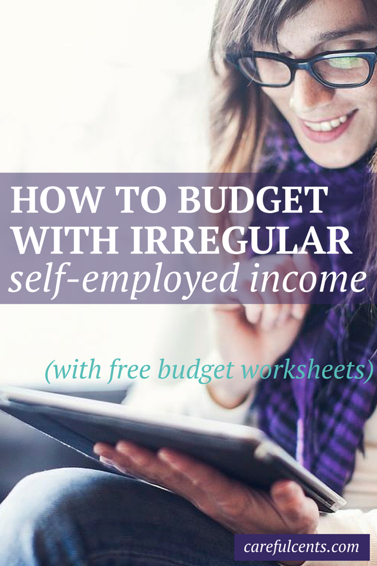 Budget Worksheet How To Budget With Irregular Income Savings